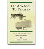 From Wagon to Trailer: A History of Trailmobile Canada and its Forerunners